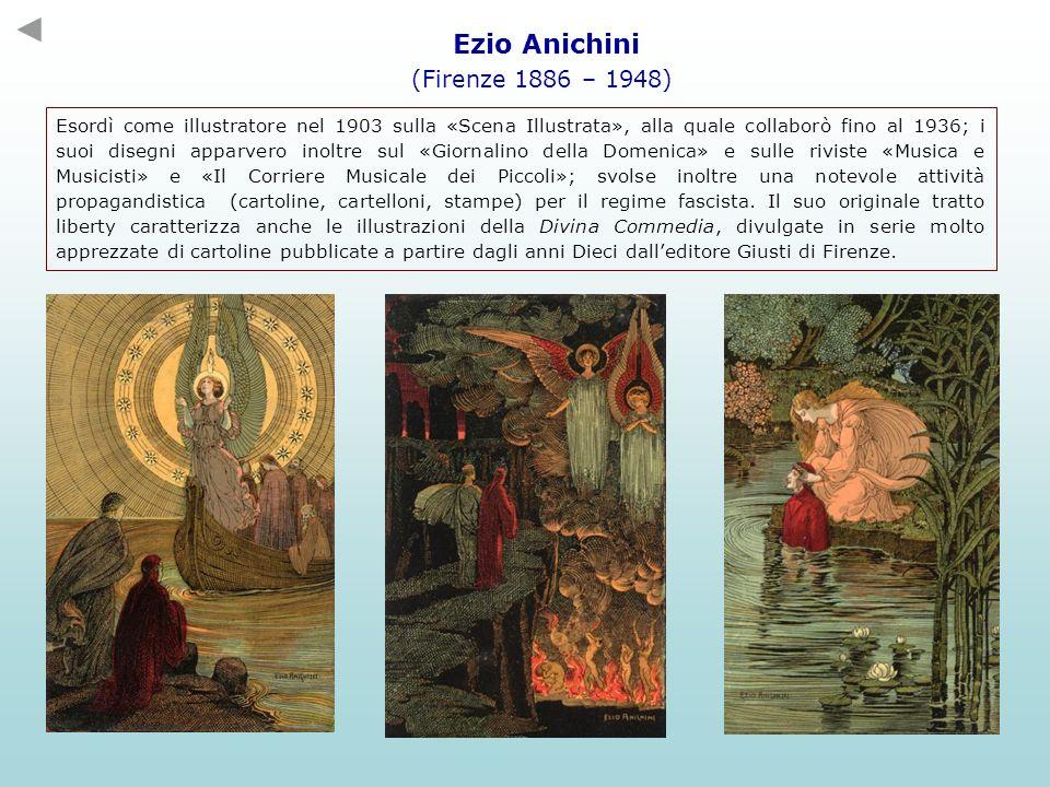 Ezio Anichini (Firenze 1886 – 1948) Esordì come illustratore nel 1903 sulla «Scena Illustrata», alla quale collaborò fino al 1936; i suoi disegni appa