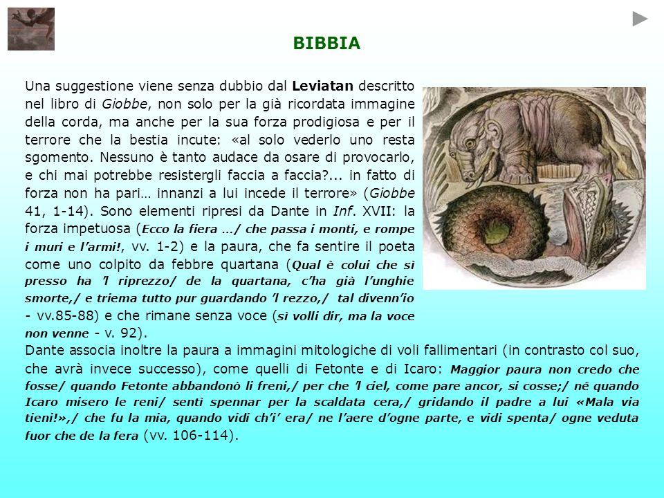 BIBBIA Una suggestione viene senza dubbio dal Leviatan descritto nel libro di Giobbe, non solo per la già ricordata immagine della corda, ma anche per