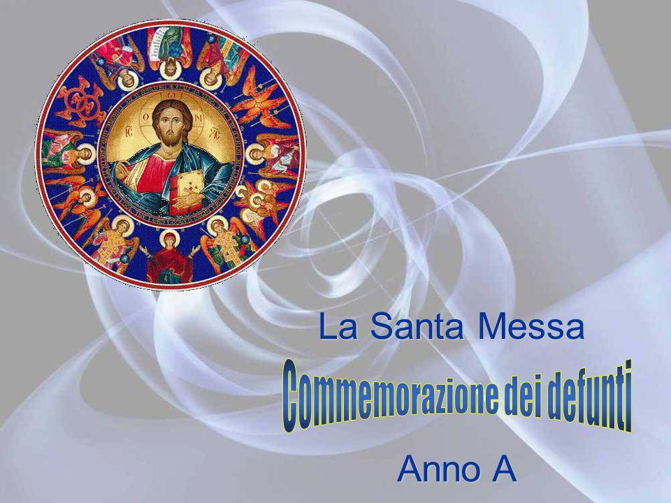 La Santa Messa Anno A