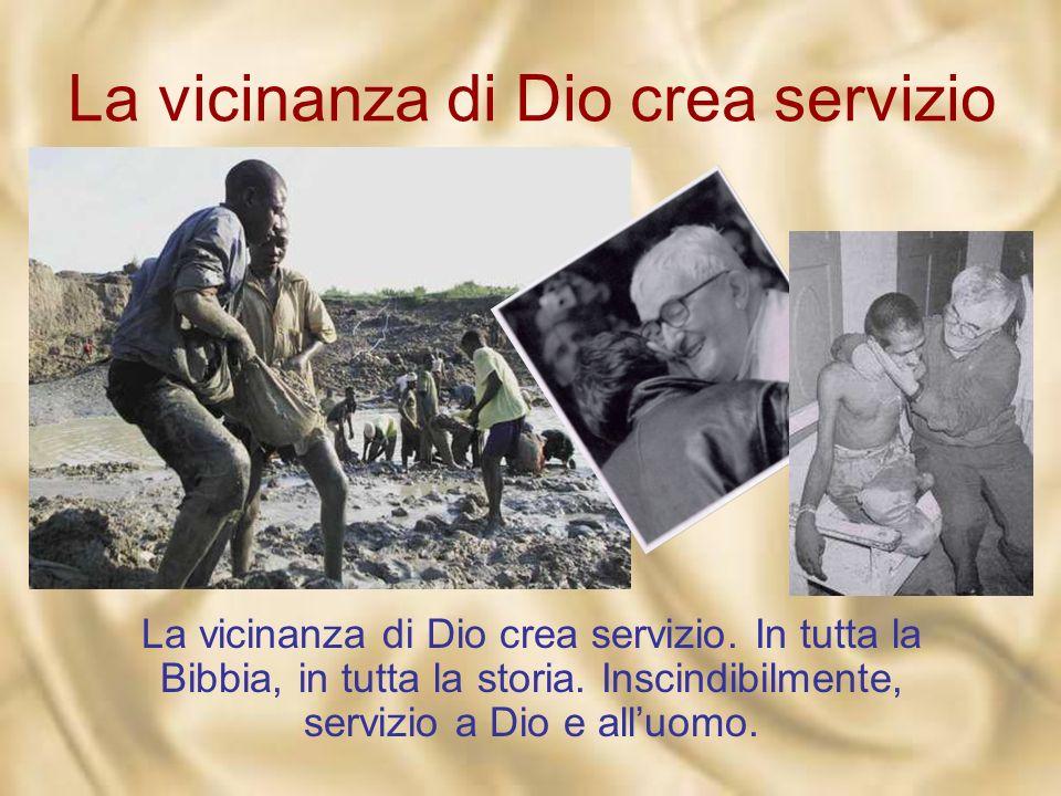 La vicinanza di Dio crea servizio E sarà accolto e generato solo da chi sa vivere in se stesso limpegno di essere servo, come lui: «Eccomi, sono la se