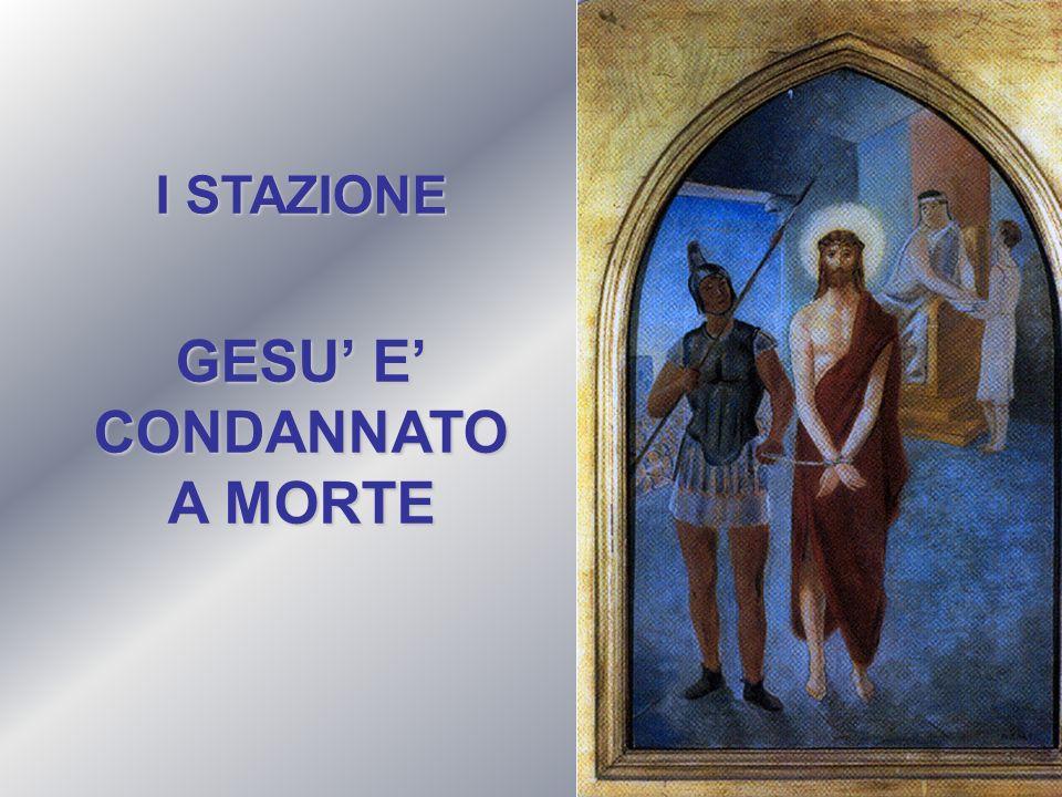 I STAZIONE GESU E CONDANNATO A MORTE