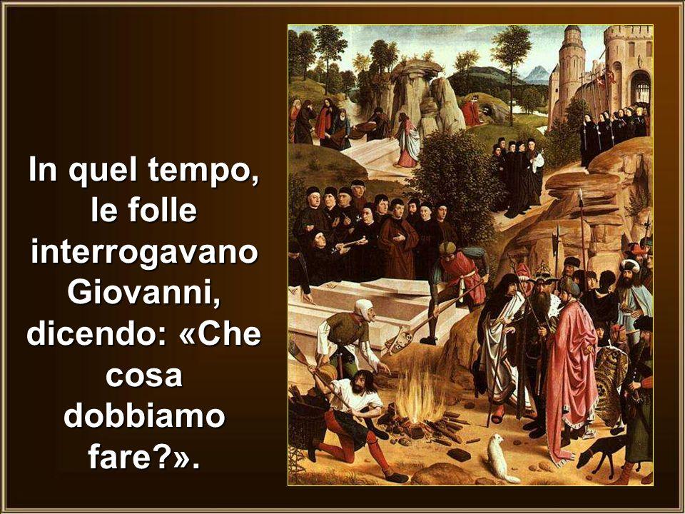 III DOMENICA DI AVVENTO ANNO C Dal Vangelo secondo Luca 3,10-18 (mod. Sr. Caterina fsp)