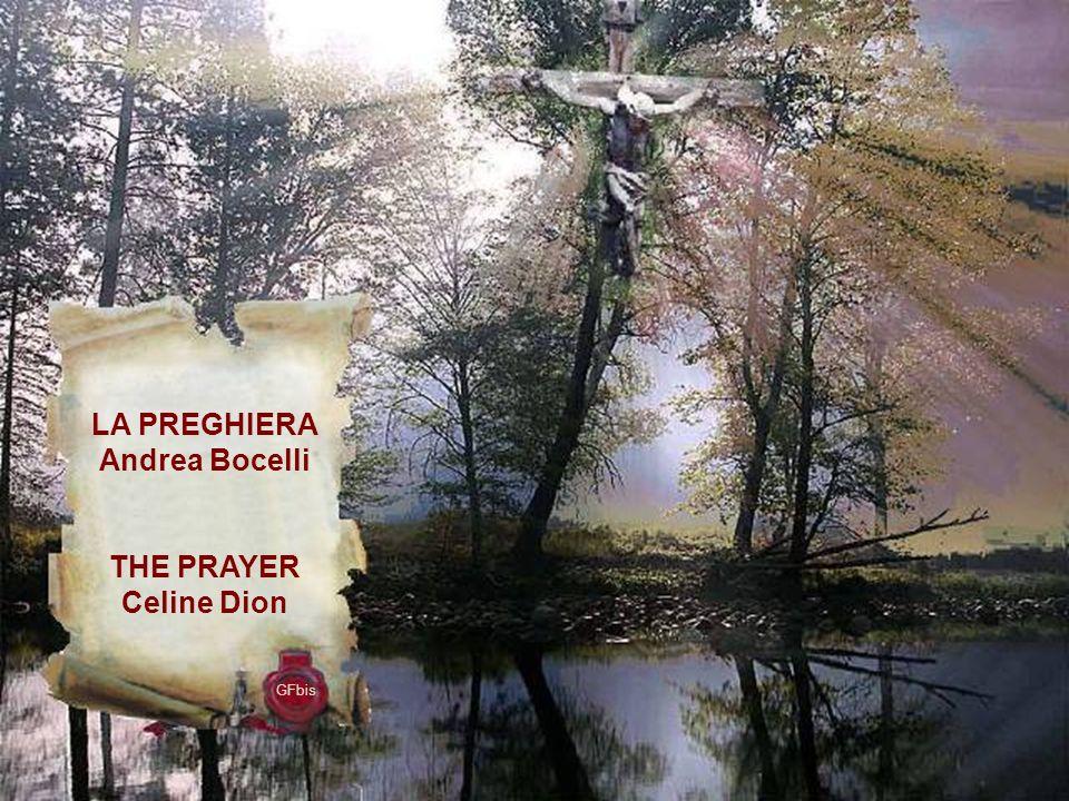 GFbis LA PREGHIERA Andrea Bocelli THE PRAYER Celine Dion