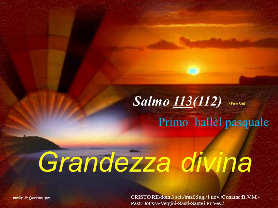 Grandezza divina Salmo 113(112) modif.