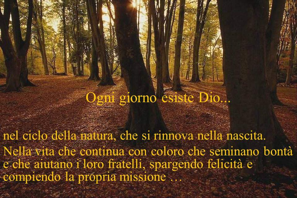 Dio è perenne. É divino. In modo tale che essendo essenza della vita è riposo nella morte...