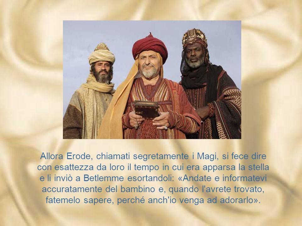 Riuniti tutti i sommi sacerdoti e gli scribi del popolo, s'informava da loro sul luogo in cui doveva nascere il Messia. Gli risposero: «A Betlemme di