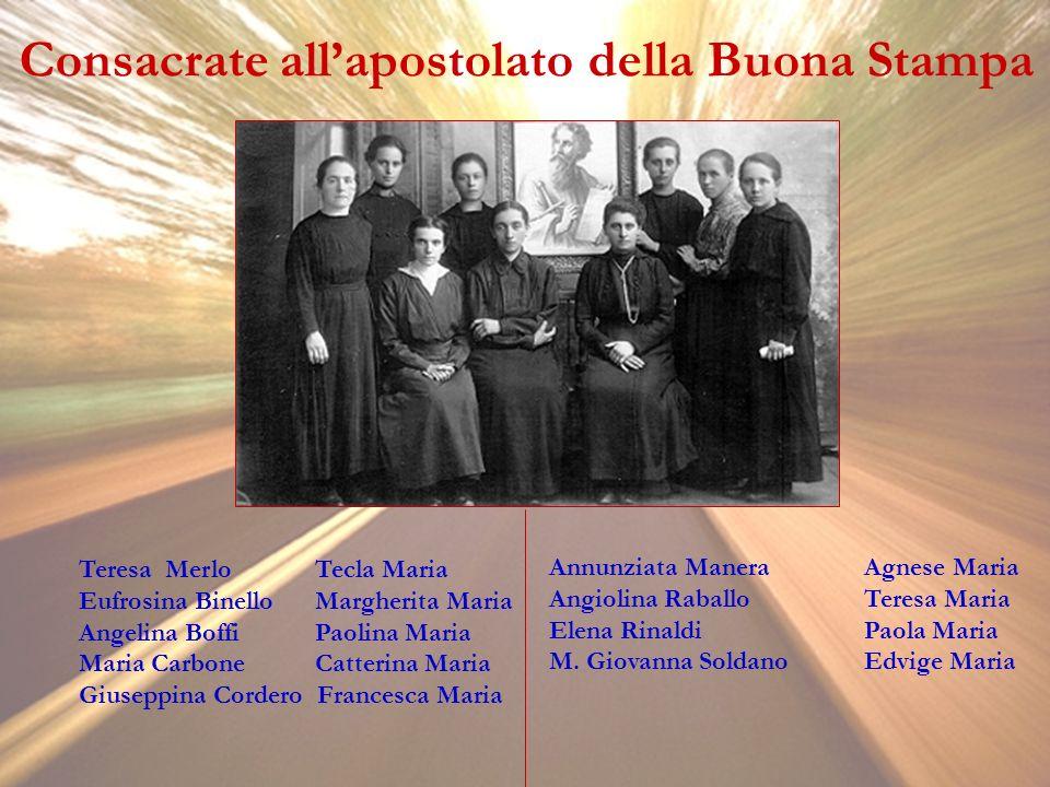 Consacrate allapostolato della Buona Stampa Teresa Merlo Tecla Maria Eufrosina Binello Margherita Maria Angelina Boffi Paolina Maria Maria Carbone Cat