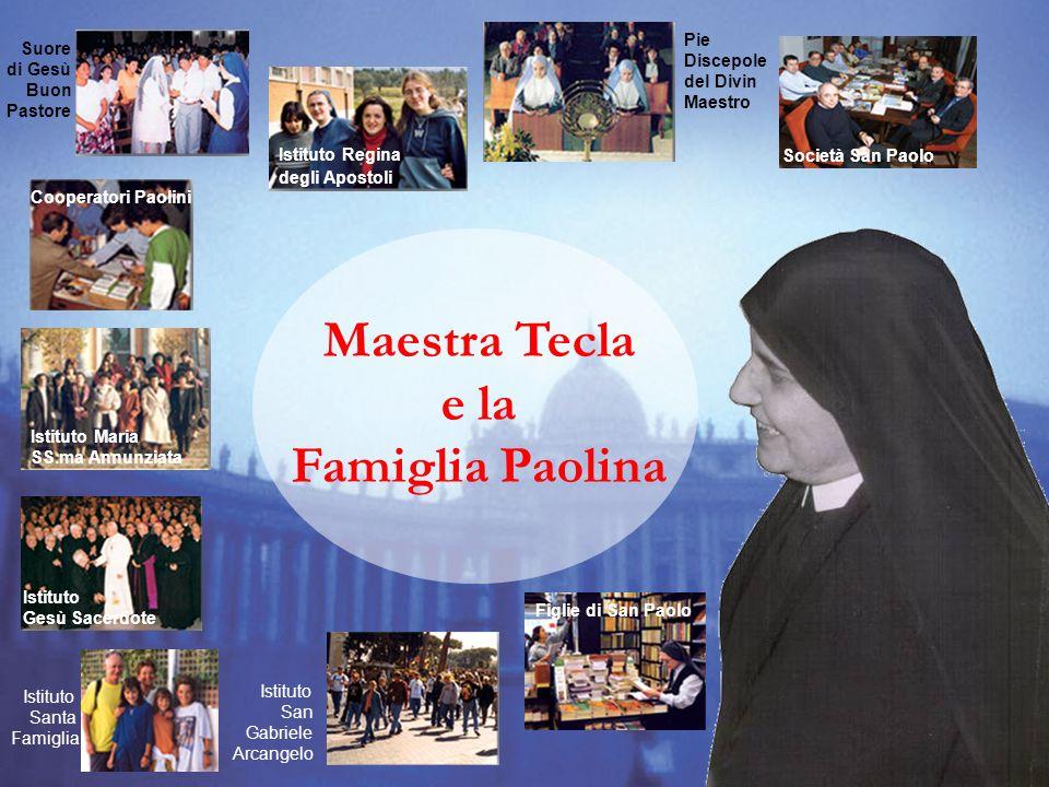 Istituto Maria SS.ma Annunziata Istituto Regina degli Apostoli Società San Paolo Pie Discepole del Divin Maestro Cooperatori PaoliniFiglie di San Paol