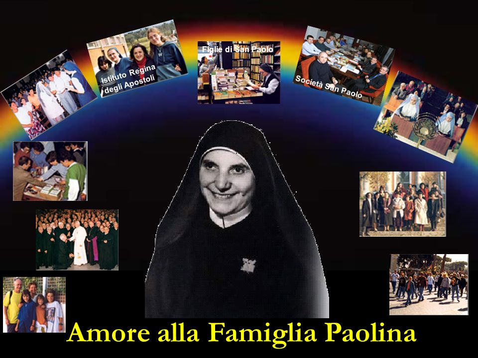 Amore alla Famiglia Paolina Istituto Regina degli Apostoli Società San Paolo Figlie di San Paolo