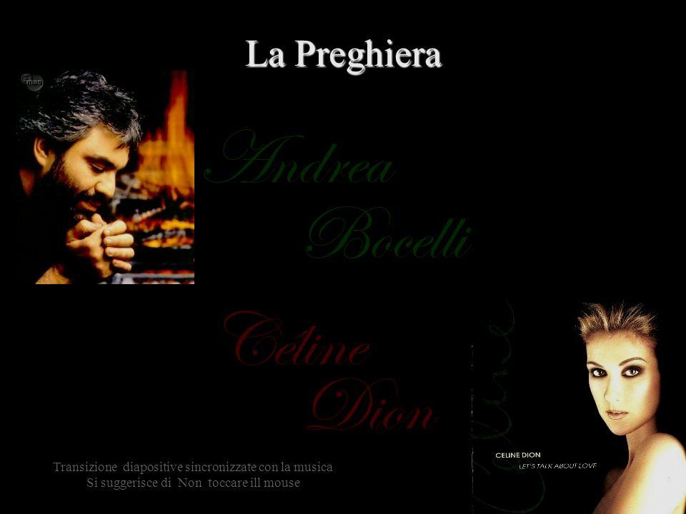 Céline Bocelli Dion Andrea La Preghiera Transizione diapositive sincronizzate con la musica Si suggerisce di Non toccare ill mouse