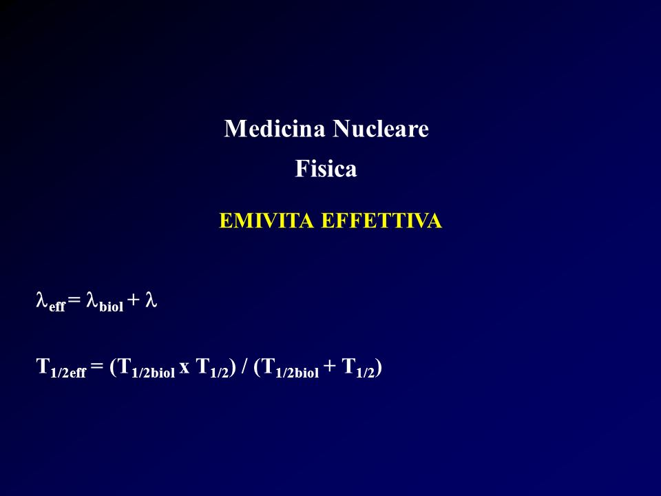 Medicina Nucleare Fisica Equilibrio Radioattivo Le equazioni di decadimento diventano più complicate quando anche il radionuclide figlio è radioattivo.