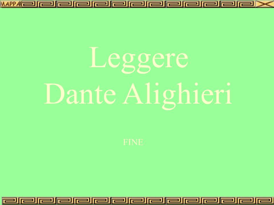 Leggere Dante Alighieri FINE