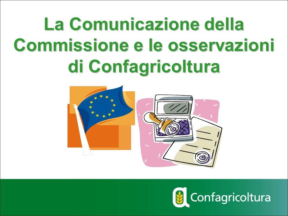 La Comunicazione della Commissione e le osservazioni di Confagricoltura
