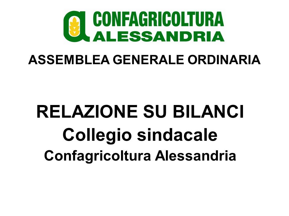 ASSEMBLEA GENERALE ORDINARIA LETTURA BILANCI Dott.