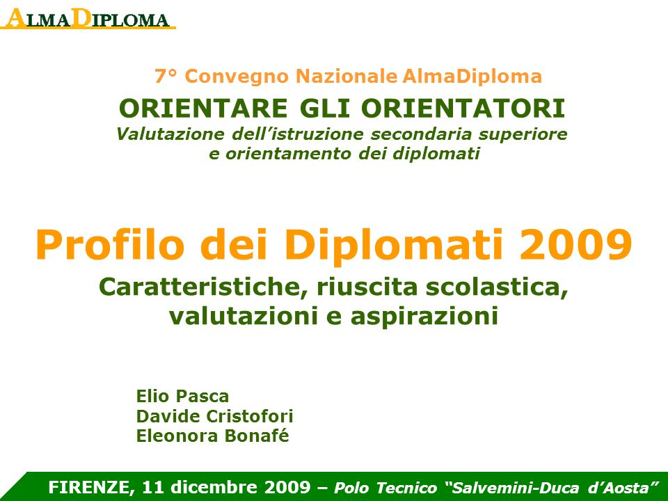 La popolazione di riferimento Profilo dei Diplomati 2009