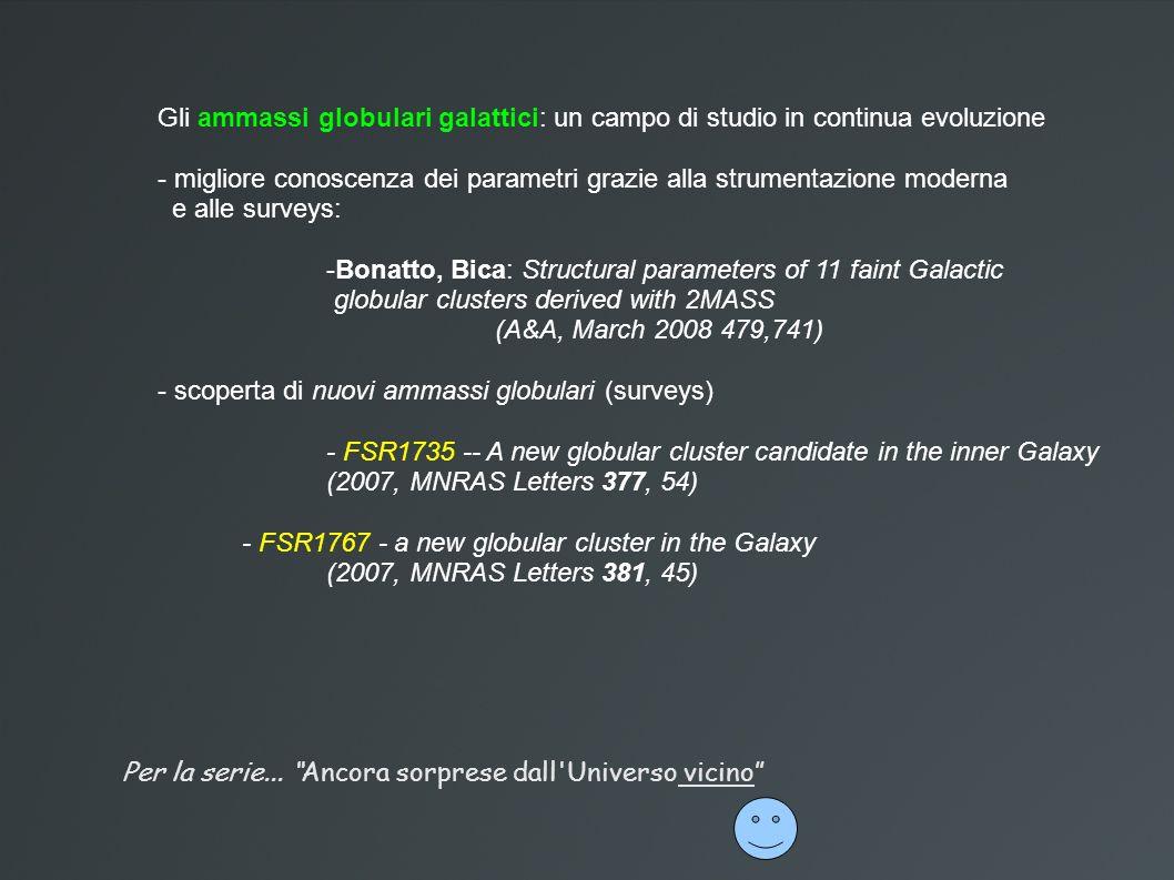 Gli ammassi globulari galattici: un campo di studio in continua evoluzione - migliore conoscenza dei parametri grazie alla strumentazione moderna e al