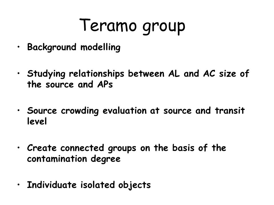 Teramo group Background modelling Studying relationships between AL and AC size of the source and APs Source crowding evaluation at source and transit