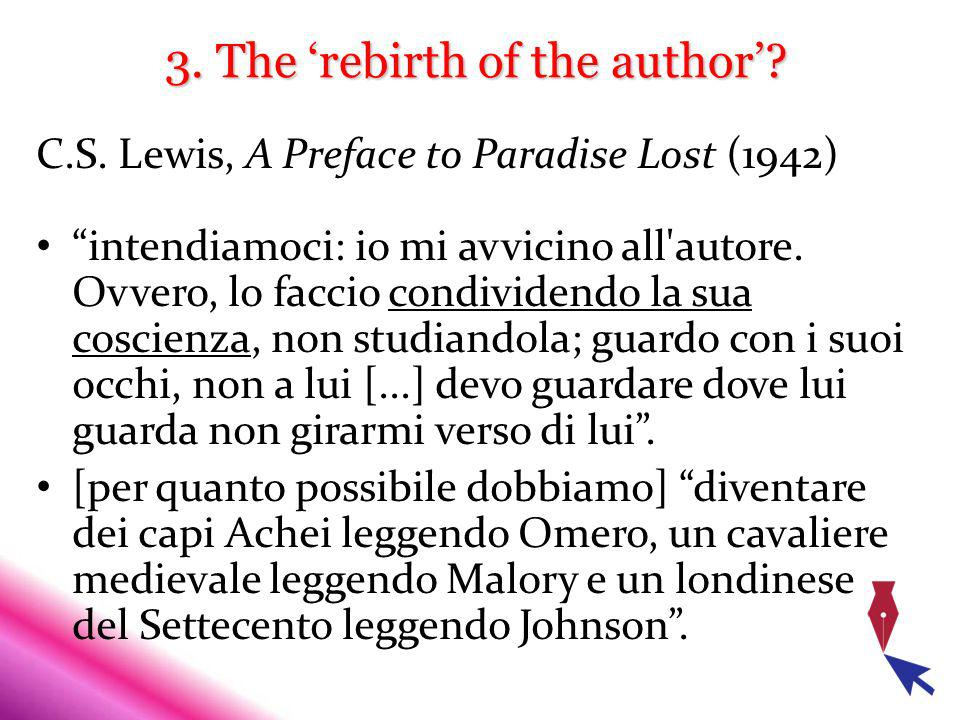3. The rebirth of the author. C.S.