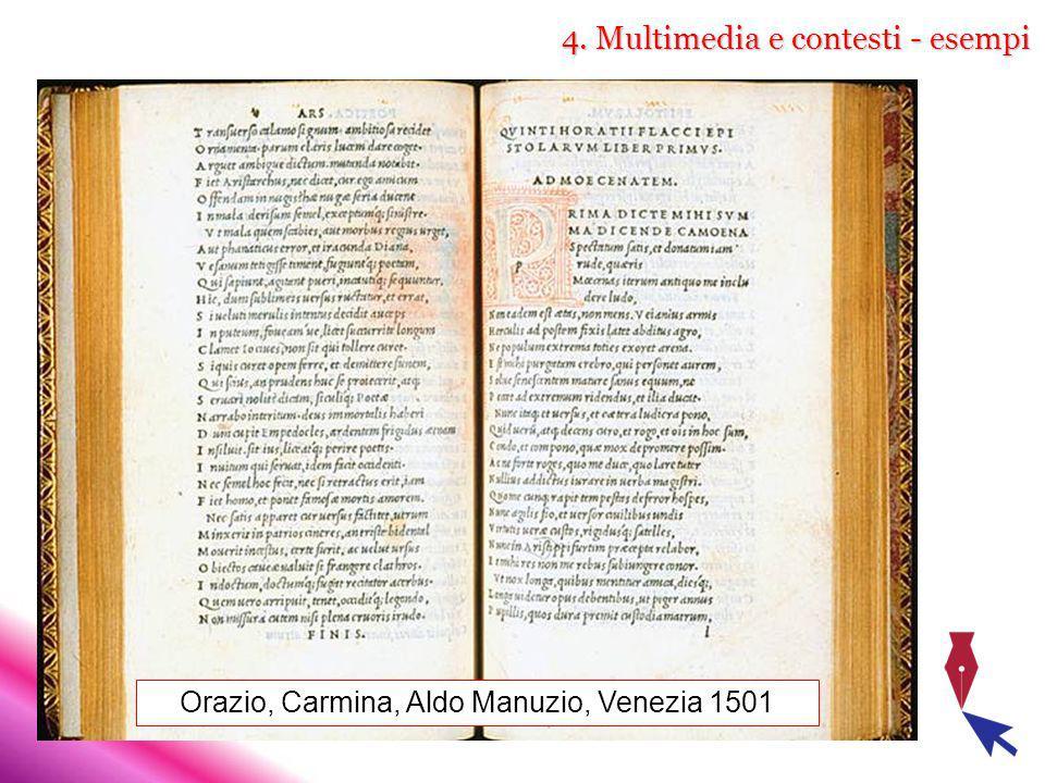 4. Multimedia e contesti - esempi Orazio, Carmina, Aldo Manuzio, Venezia 1501