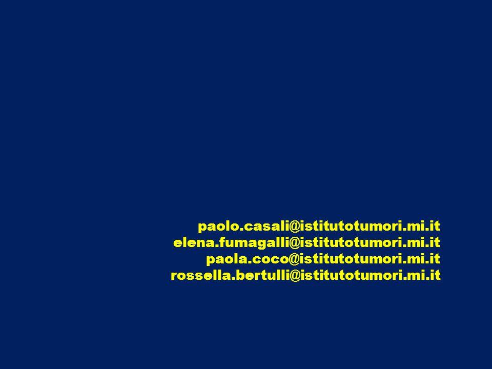 paolo.casali@istitutotumori.mi.it elena.fumagalli@istitutotumori.mi.it paola.coco@istitutotumori.mi.it rossella.bertulli@istitutotumori.mi.it
