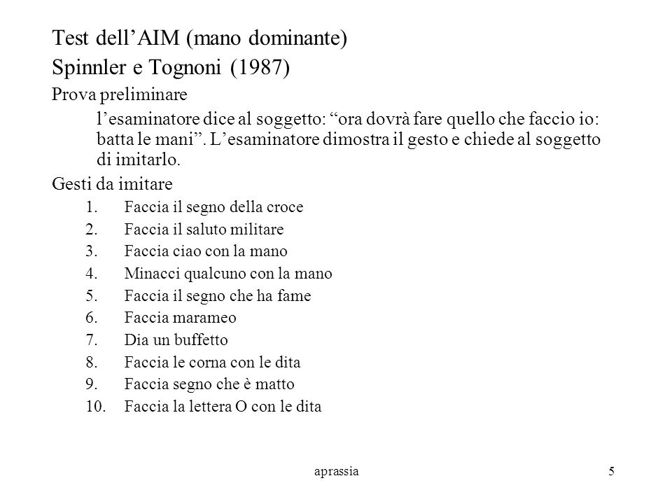 aprassia6 Aprassia ideomotoria Test di De Renzi e coll.
