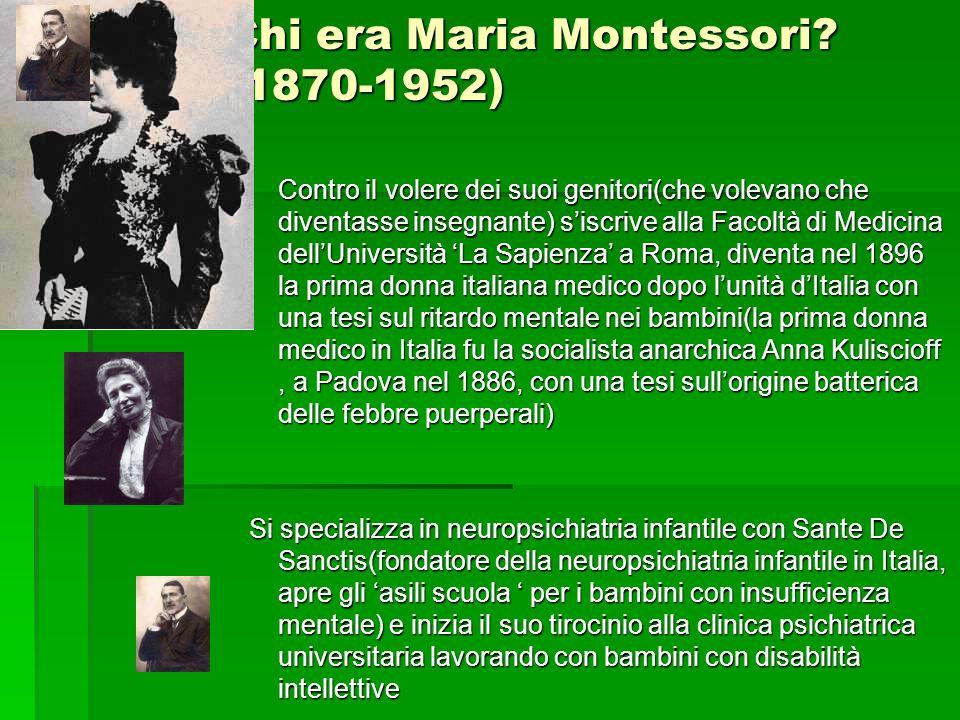 Le prime influenze Maria Montessori è influenzata dal positivismo e lo Maria Montessori è influenzata dal positivismo e lo scientismo organicistico.