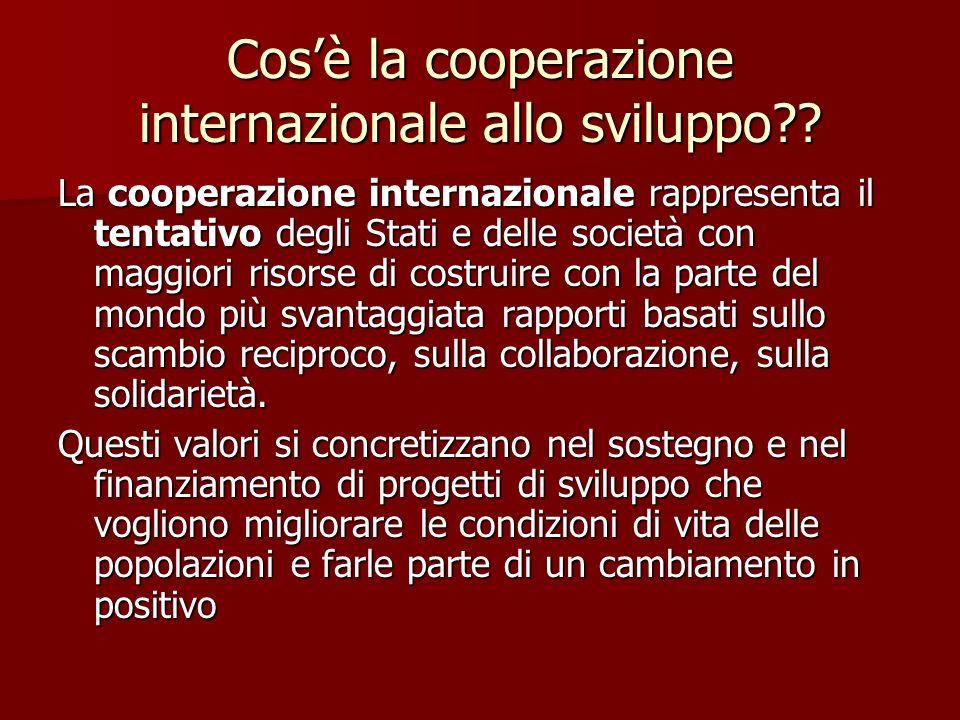 Cosè la cooperazione internazionale allo sviluppo .