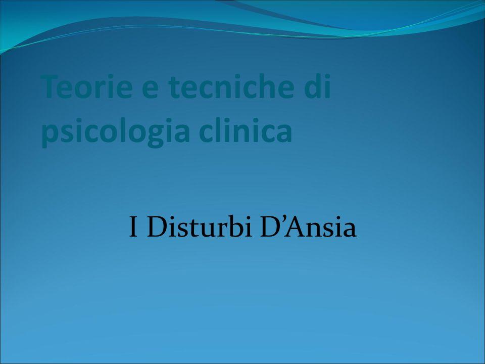 Teorie e tecniche di psicologia clinica I Disturbi DAnsia