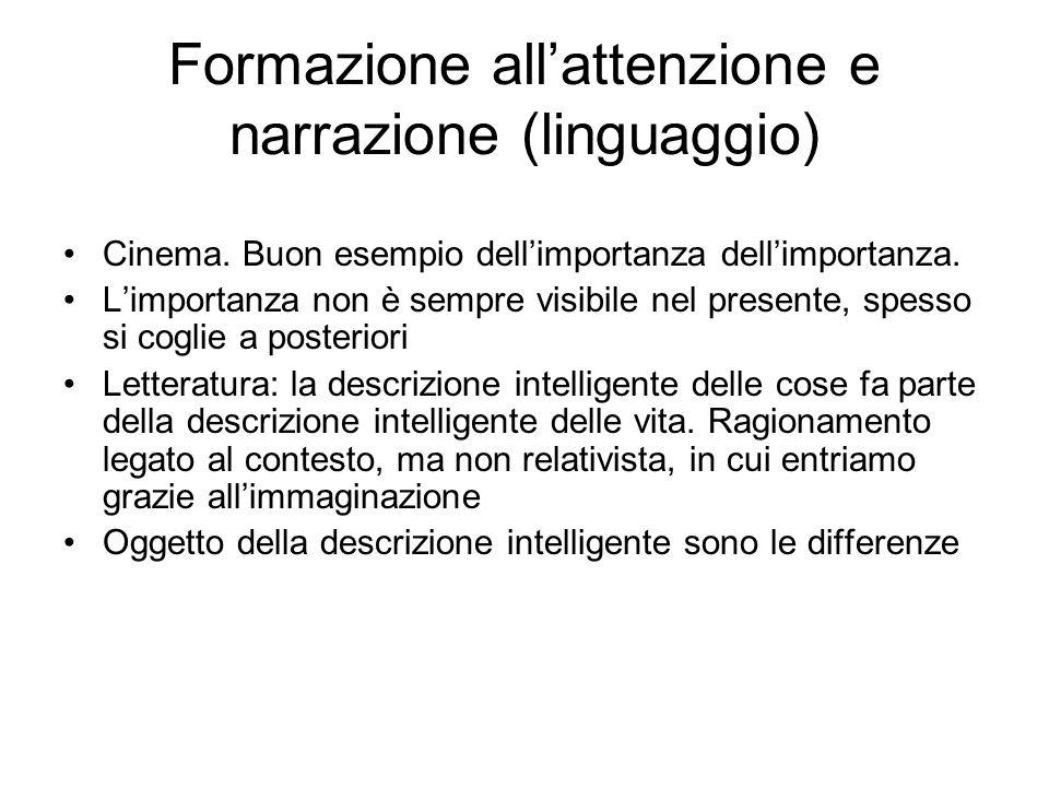 Formazione allattenzione e narrazione (linguaggio) Cinema.