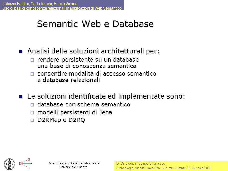 Fabrizio Baldini, Carlo Torniai, Enrico Vicario Uso di basi di conoscenza relazionali in applicazioni di Web Semantico Le Ontologie in Campo Umanistic