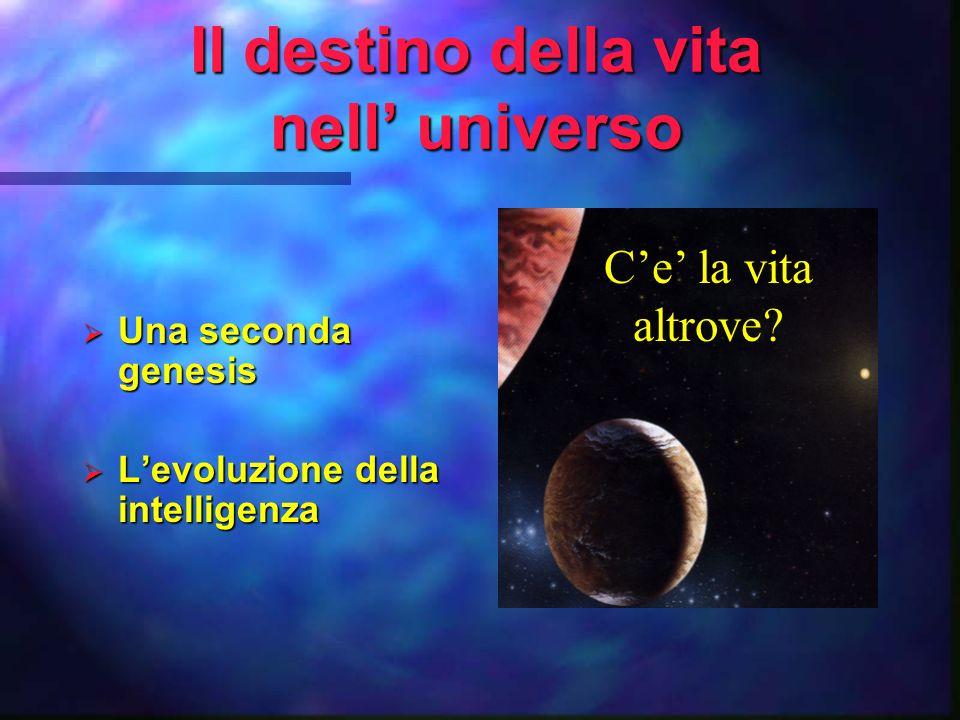 La distribuzione della vita nelluniverso: Possiamo trovare una seconda Terra.