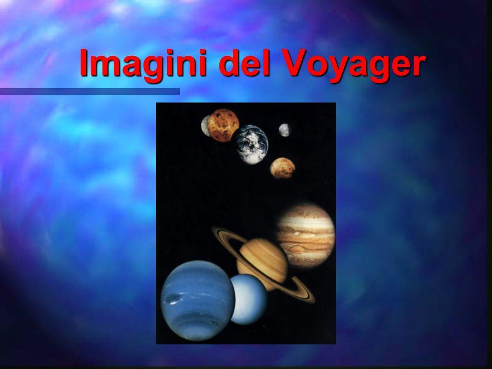 I voyagers Un paio di sonde identiche per lo studio del sistema solare (1977). Un paio di sonde identiche per lo studio del sistema solare (1977).
