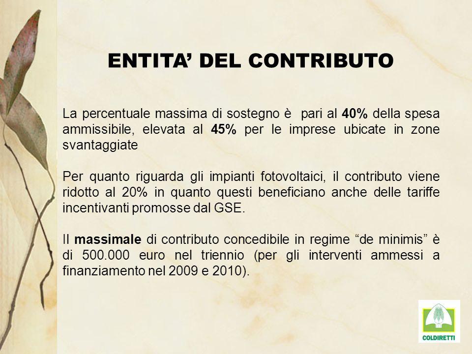 ENTITA DEL CONTRIBUTO La percentuale massima di sostegno è pari al 40% della spesa ammissibile, elevata al 45% per le imprese ubicate in zone svantagg