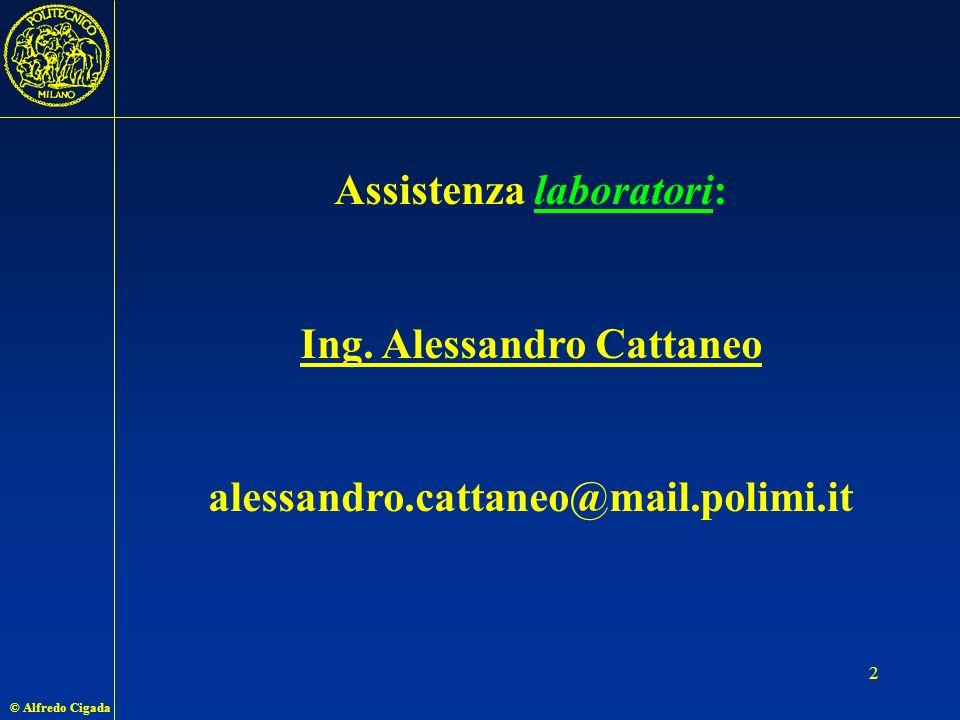 © Alfredo Cigada 2 Assistenza laboratori: Ing.