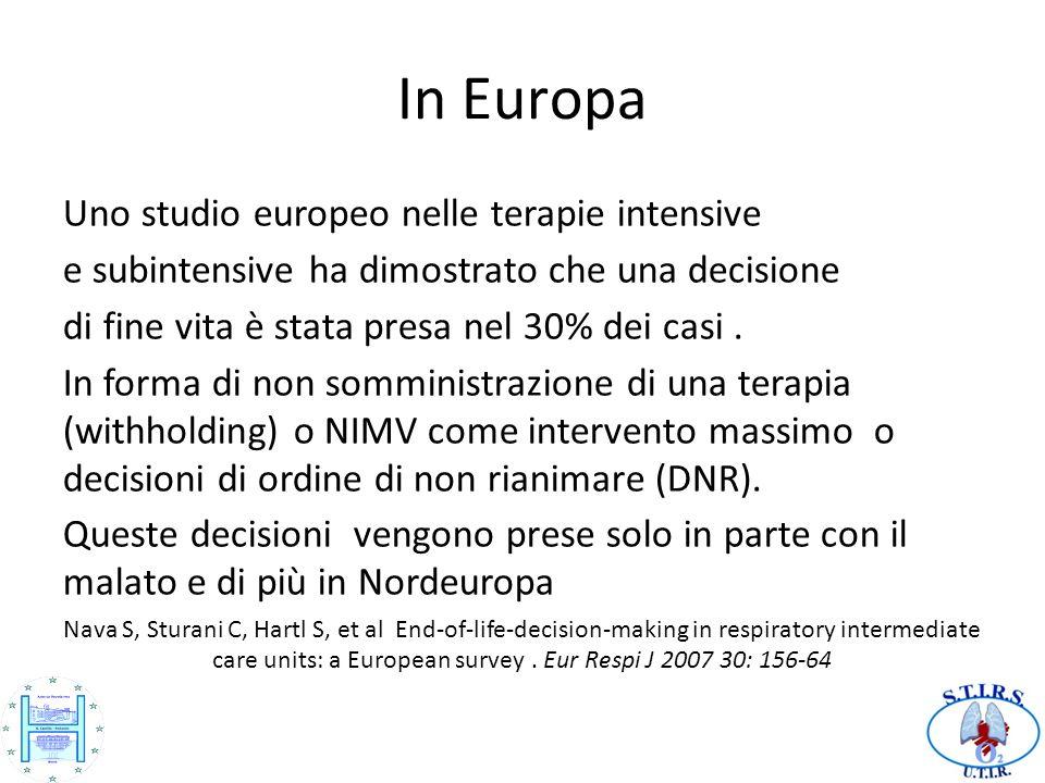 In Europa Uno studio europeo nelle terapie intensive e subintensive ha dimostrato che una decisione di fine vita è stata presa nel 30% dei casi.