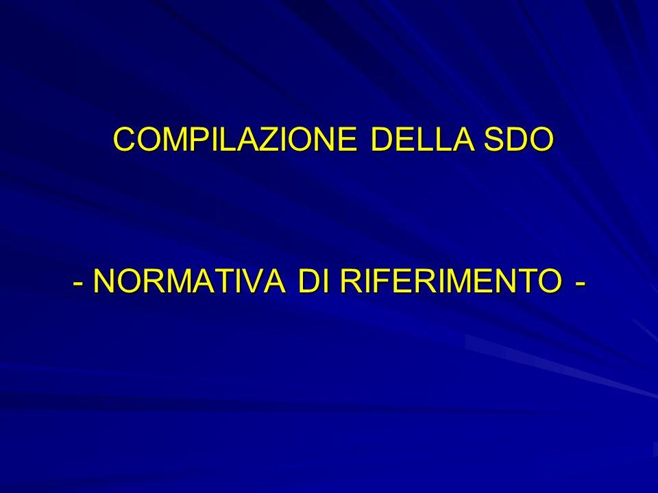 COMPILAZIONE DELLA SDO COMPILAZIONE DELLA SDO - NORMATIVA DI RIFERIMENTO -