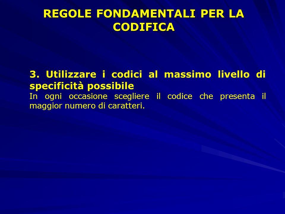 REGOLE FONDAMENTALI PER LA CODIFICA 3.