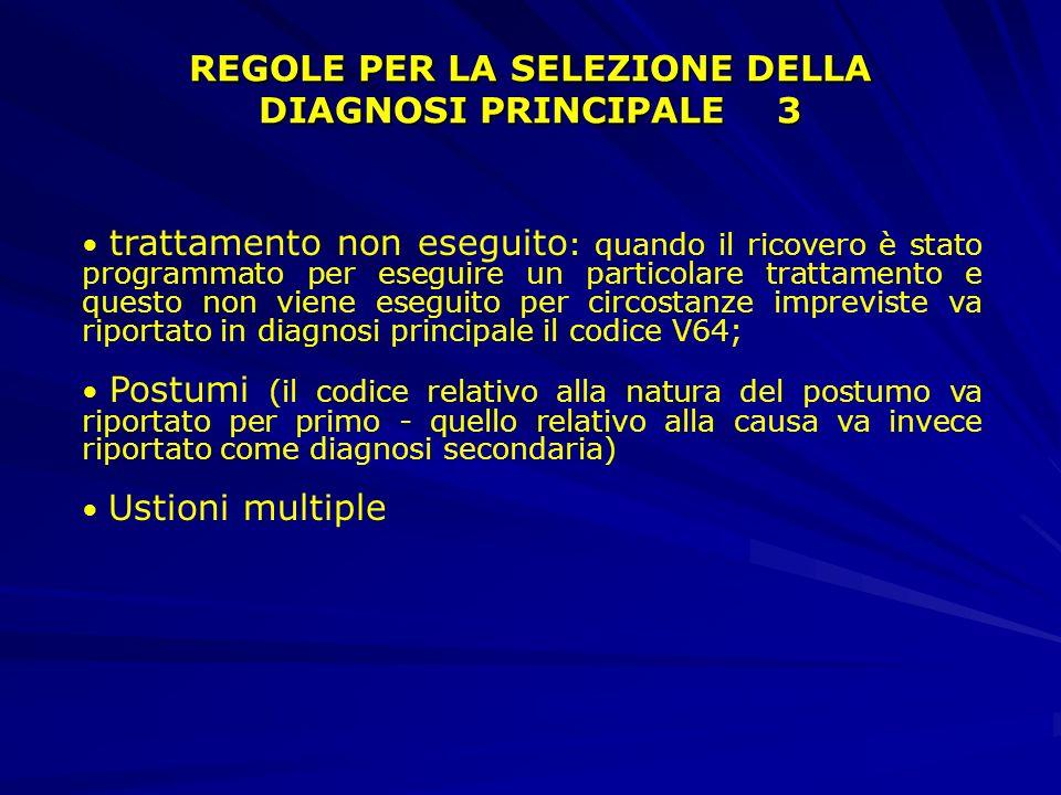 REGOLE PER LA SELEZIONE DELLA DIAGNOSI PRINCIPALE 2 condizioni acute e croniche ( se la stessa condizione è descritta sia come acuta che come cronica