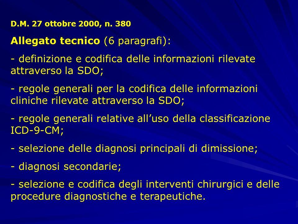 D.M. 27 ottobre 2000, n. 380 Parte normativa -modalità di gestione delle informazioni rilevate attraverso la SDO in modo da tutelare il diritto alla r