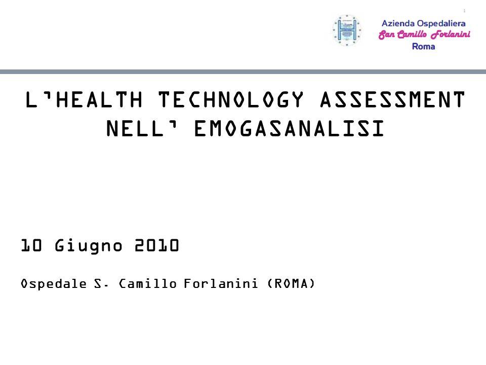 2 LHEALTH TECHNOLOGY ASSESSMENT NEL PROCESSO EMOGAS ANALITICO VERSO LEGA PROCESS GOVERNANCE CENTRO T.A.M.
