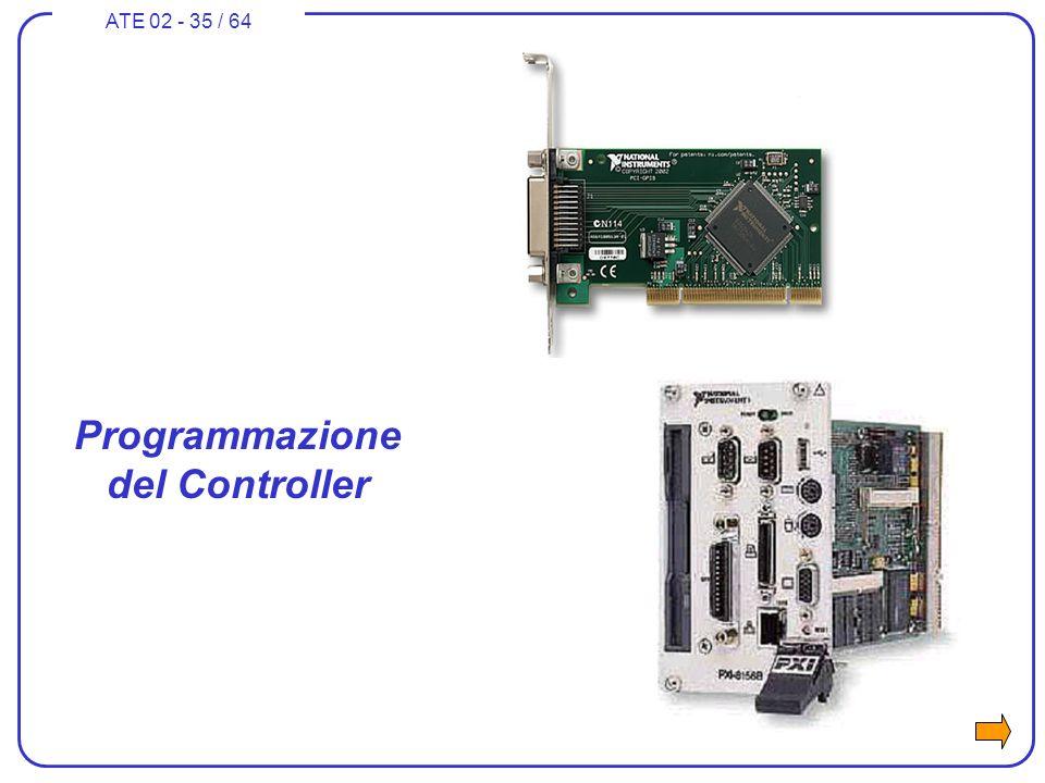 ATE 02 - 35 / 64 Programmazione del Controller