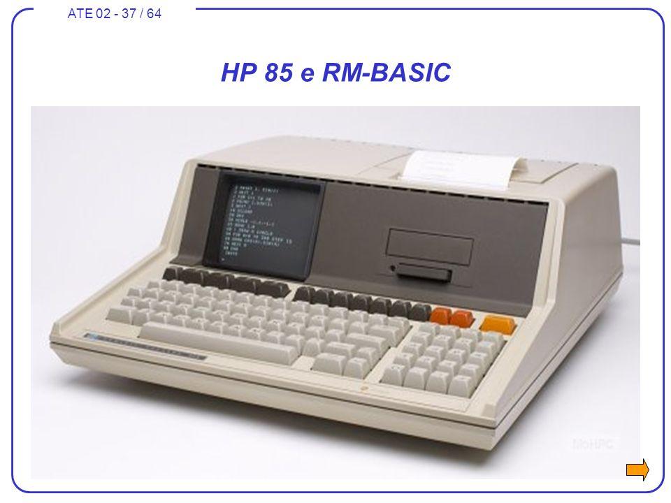 ATE 02 - 37 / 64 HP 85 e RM-BASIC