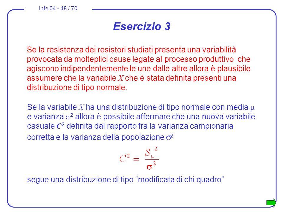 Infe 04 - 48 / 70 Se la variabile X ha una distribuzione di tipo normale con media e varianza 2 allora è possibile affermare che una nuova variabile c