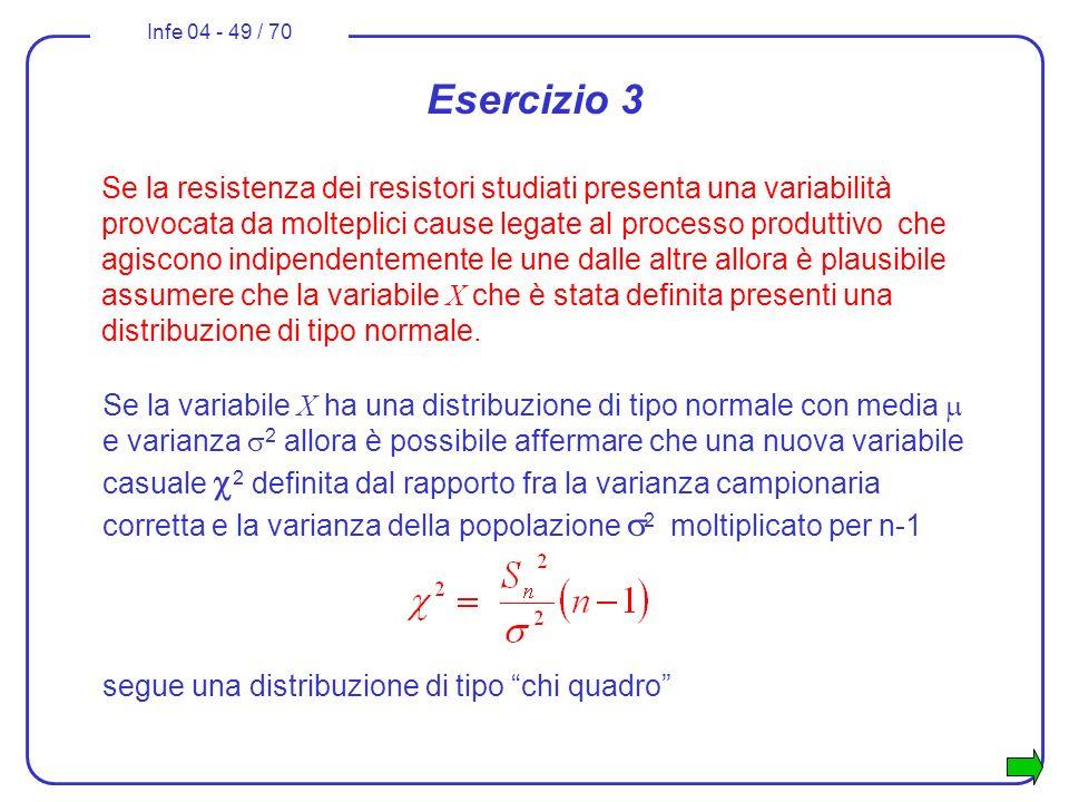 Infe 04 - 49 / 70 Se la variabile X ha una distribuzione di tipo normale con media e varianza 2 allora è possibile affermare che una nuova variabile c