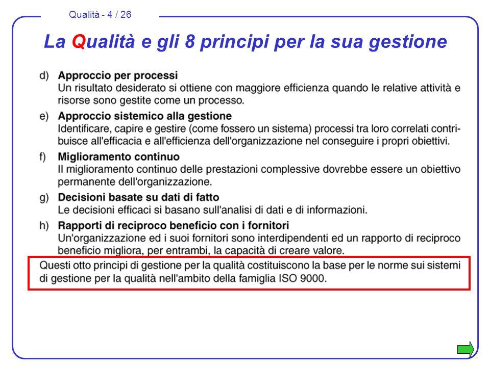 Qualità - 15 / 26 Norme per la qualità e attività misuristiche