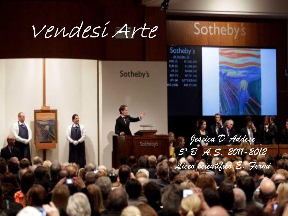 Vendesi Arte Jessica DAddese 5ª B A.S. 2011-2012 Liceo scientifico E. Fermi
