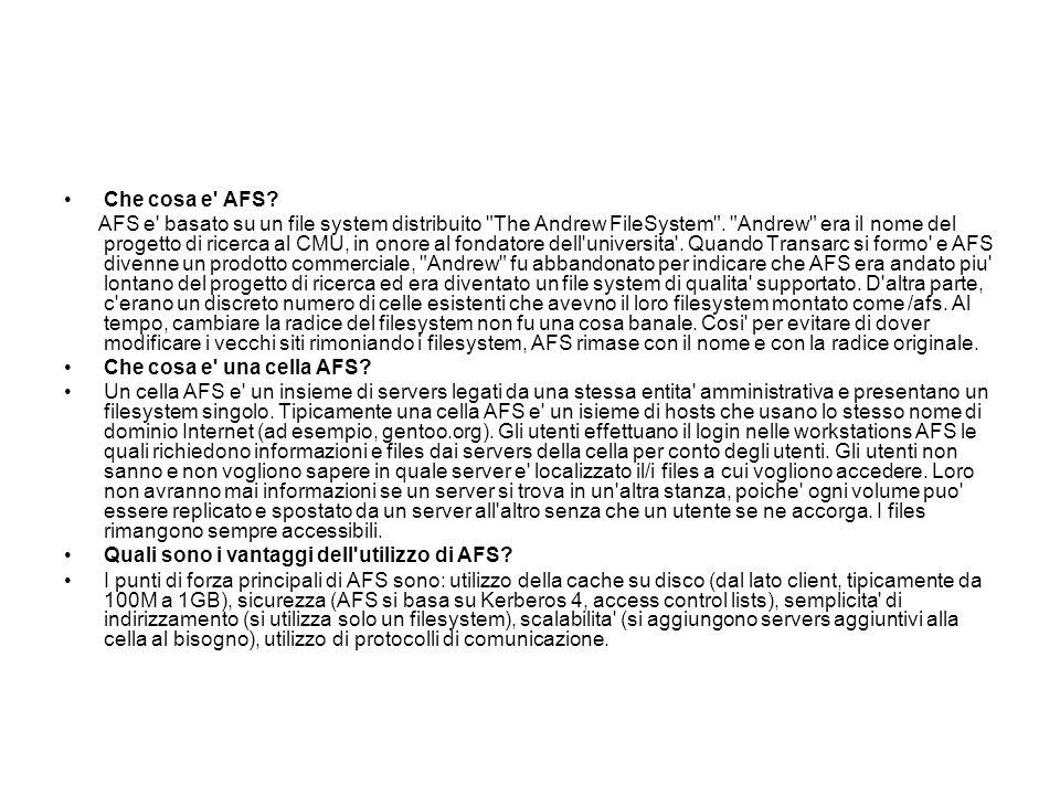 Un esempio Considerimo due directory: –/afs/project/secret –/afs/project/common Vogliamo dare tutti i permessi sulla prima directory solo a gruppo1 Vogliamo dare tutti i permessi sulla seconda directory a gruppo1 e gruppo2 Vogliamo dare solo sulla directory i permessi di lettura ai restanti utenti