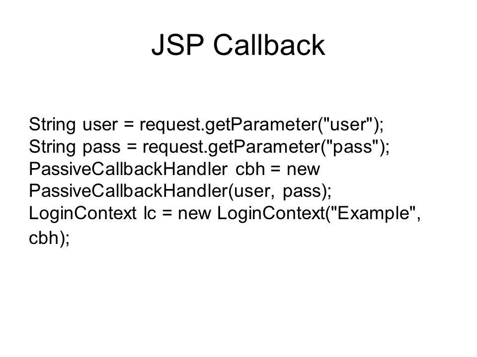 JSP Callback String user = request.getParameter(