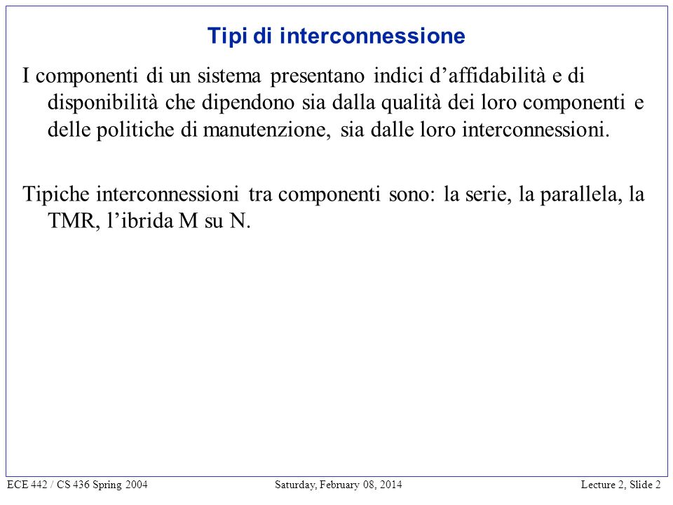 Lecture 2, Slide 13 ECE 442 / CS 436 Spring 2004 Saturday, February 08, 2014
