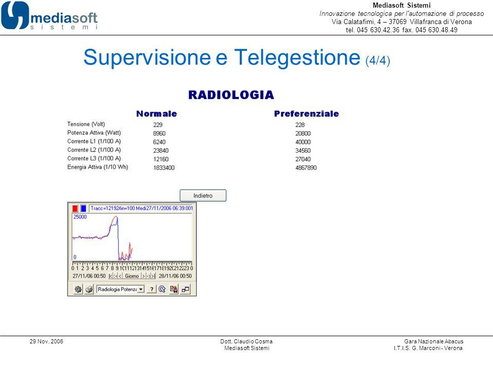 Mediasoft Sistemi Innovazione tecnologica per l automazione di processo Via Calatafimi, 4 – 37069 Villafranca di Verona tel.